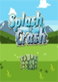 Splash or Crash cover