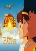 The Mysterious Cities of Gold: Secret Paths cover